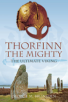 Thorfinn the Mighty : the ultimate Viking