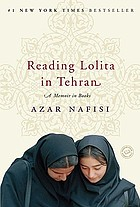 Reading Lolita in Tehran : a memoir in books