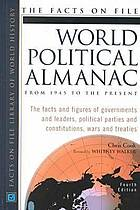 The Facts on File world political almanac : from 1945 to the present
