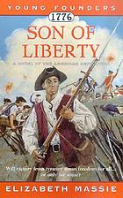 1776 : son of liberty : a a novel of the American Revolution
