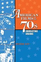 American films of the '70s : conflicting visions