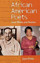 African American poets : lives, works, and sources