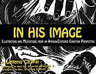 In His image : illustrations, scriptures, reflections and meditations from an African-centered Christian perspective
