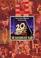 20th Century Fox : the blockbuster years