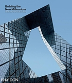 Building the new millennium : architecture at the start of the 21st century