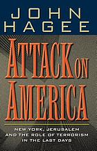 Attack on America : New York, Jerusalem, and the role of terrorism in the last days