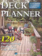 Deck planner : 120 outstanding decks you can build.