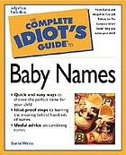 The complete idiot's guide to baby names