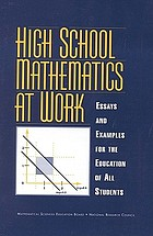High school mathematics at work : essays and examples for the education of all students