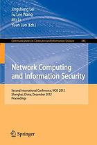 Network computing and information security : second international conference : proceedings