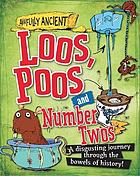 Loos, poos and number twos