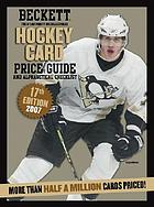 Beckett hockey card price guide and alphabetical checklist Number 17, [2008]