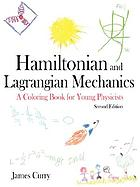 Hamiltonian and Langrangian mechanics : a coloring book for young physicists