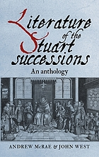 Literature of the Stuart successions : an anthology