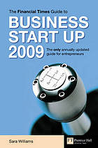 The Financial Times guide to business start up 2009