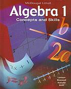 Algebra 1 : concepts and skills