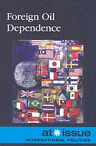 Foreign oil dependence