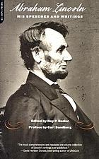 Abraham Lincoln : his speeches and writings