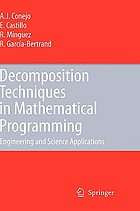 Decomposition techniques in mathematical programming : engineering and science applications