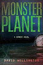 Monster planet : a zombie novel