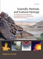 Scientific methods and cultural heritage : an introduction to the application of materials science to archaeometry and conservation science