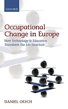 Occupational change in Europe : how technology and education transform the job structure