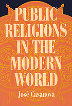 Public religions in the modern world.