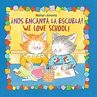 Nos encanta la escuela! = We love school!
