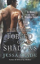 Forged of shadows : a novel of the marked souls