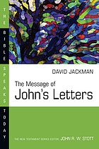 The message of John's letters : living in the love of God