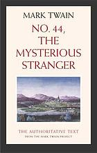 The mysterious stranger : being an ancient tale found in a jug and freely translated from the jug