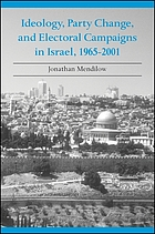 Ideology, party change, and electoral campaigns in Israel, 1965-2001