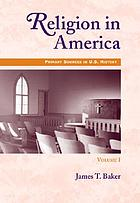 Religion in America. Volume I