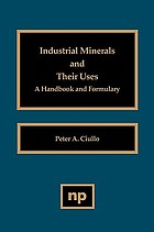 Industrial minerals and their uses : a handbook and formulary
