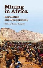 Mining in Africa Regulation & Development