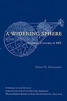 A widening sphere : evolving cultures at MIT