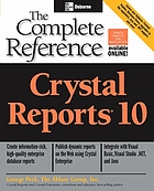 Crystal reports 10 : the complete reference