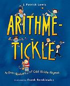Arithme-tickle : an even number of odd riddle-rhymes