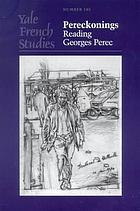 Pereckonings : reading Georges Perec