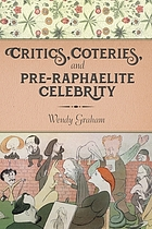 Critics, coteries, and Pre-Raphaelite celebrity