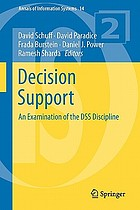 Decision support : an examination of the DSS discipline