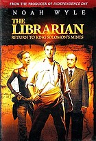 The librarian. / Return to King Solomon's mines