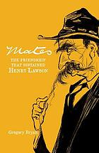 Mates : the friendship that sustained Henry Lawson