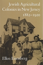 Jewish agricultural colonies in New Jersey, 1882-1920