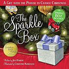 The Sparkle Box : a gift with the power to change Christmas