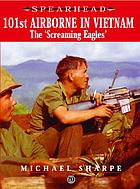 101st Airborne Division in Vietnam : the 'Screaming Eagles'