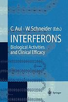 Interferons : biological activities and clinical efficacy