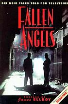Fallen angels : six noir tales told for television