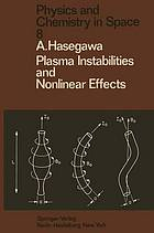 Plasma instabilities and nonlinear effects.