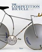 The competition bicycle : a photographic history